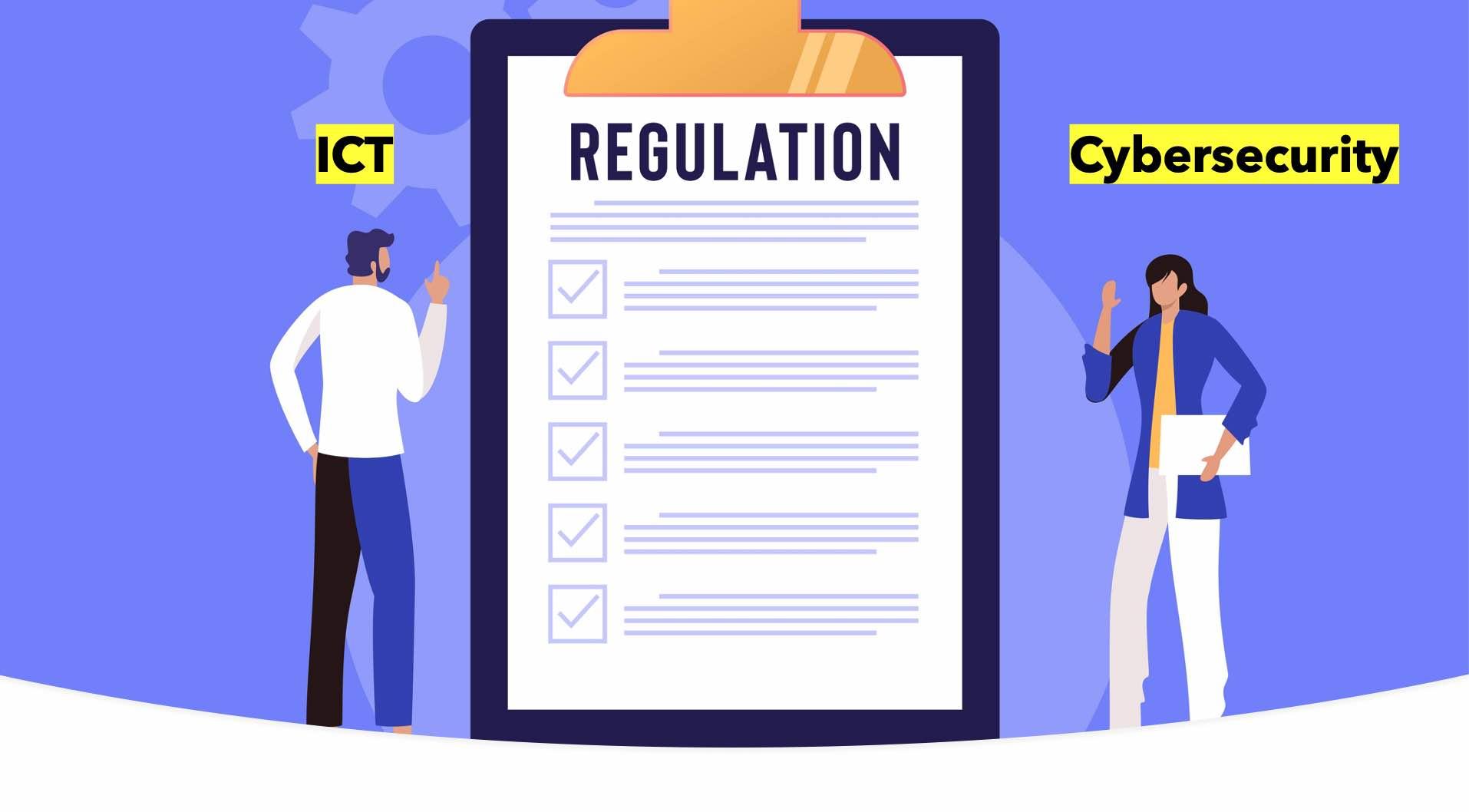 ICT & Cybersecurity Related Regulations